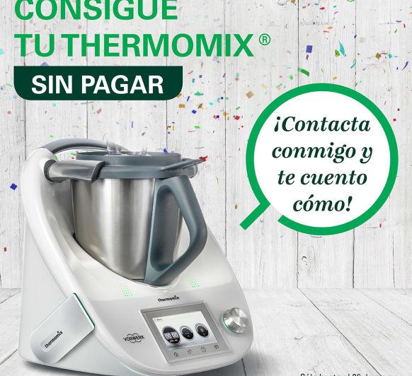 TU Thermomix® SIN PAGAR