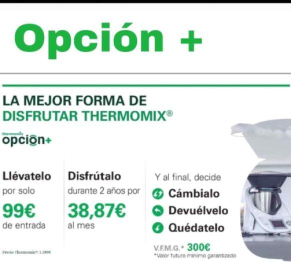 OPCIÓN PLUS + LA MEJOR FORMA DE DISFRUTAR Thermomix®