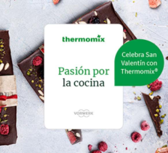 PASIÓN POR LA COCINA CON Thermomix®