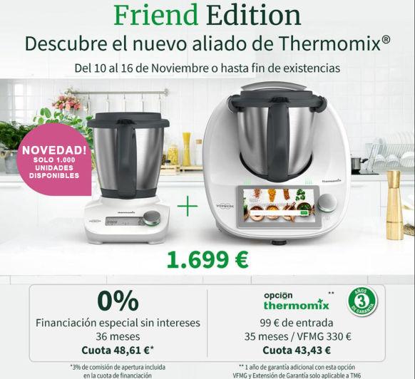 Thermomix® TM6 + FRIEND. OFERTA EXCLUSIVA SOLO UNA SEMANA