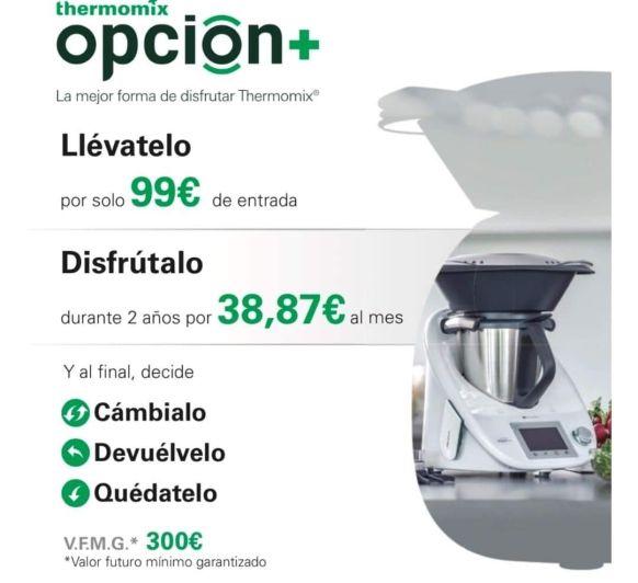 OPCIÓN PLUS LA MEJOR FORMA DE DISFRUTAR Thermomix®